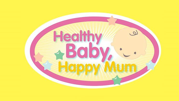 Healthy Baby, Happy Mum- PAST EVENT
