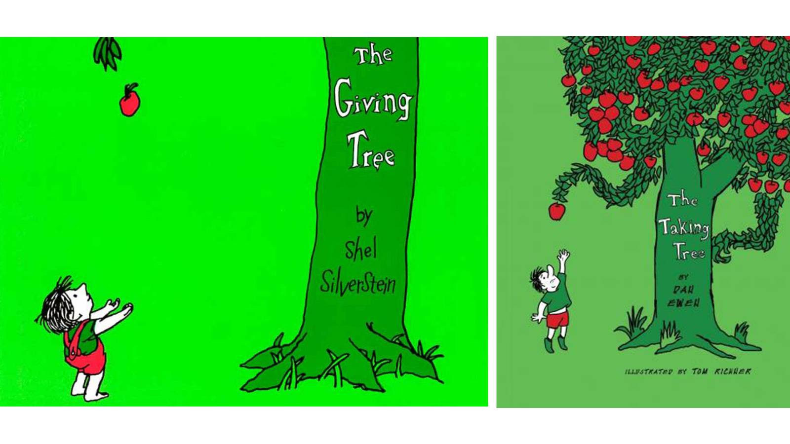 The Giving Tree & The Taking Tree