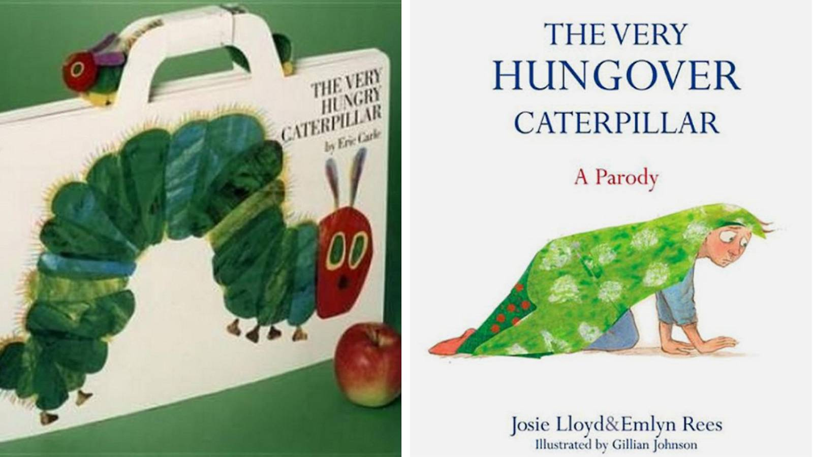 The Very Hungry Caterpillar & The Very Hungover Caterpillar
