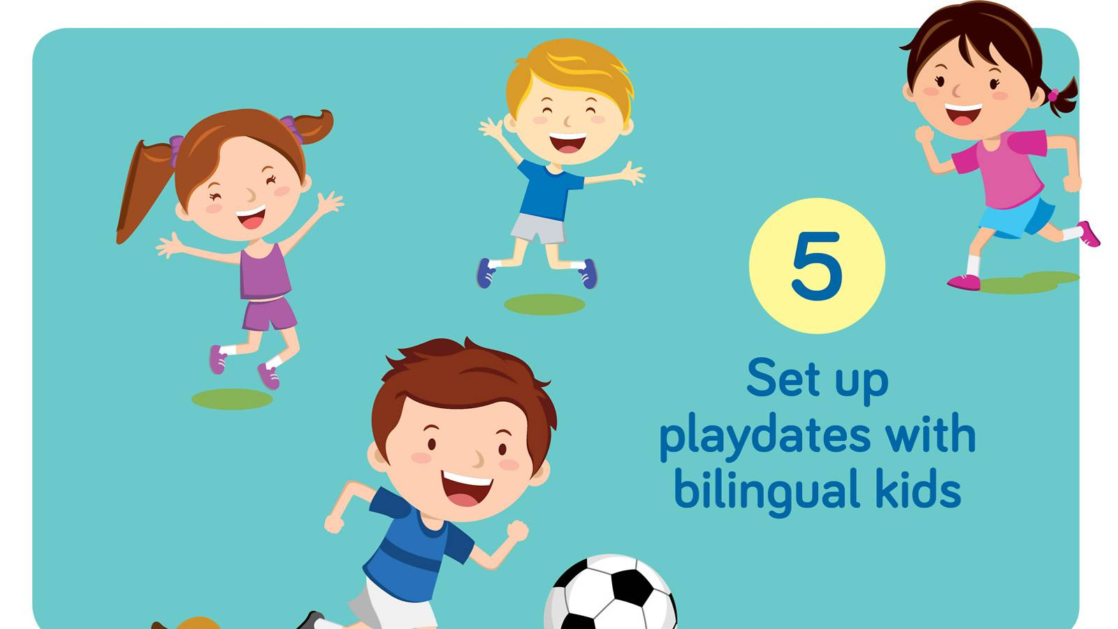 Info-6 ways to raise a bilingual kid5