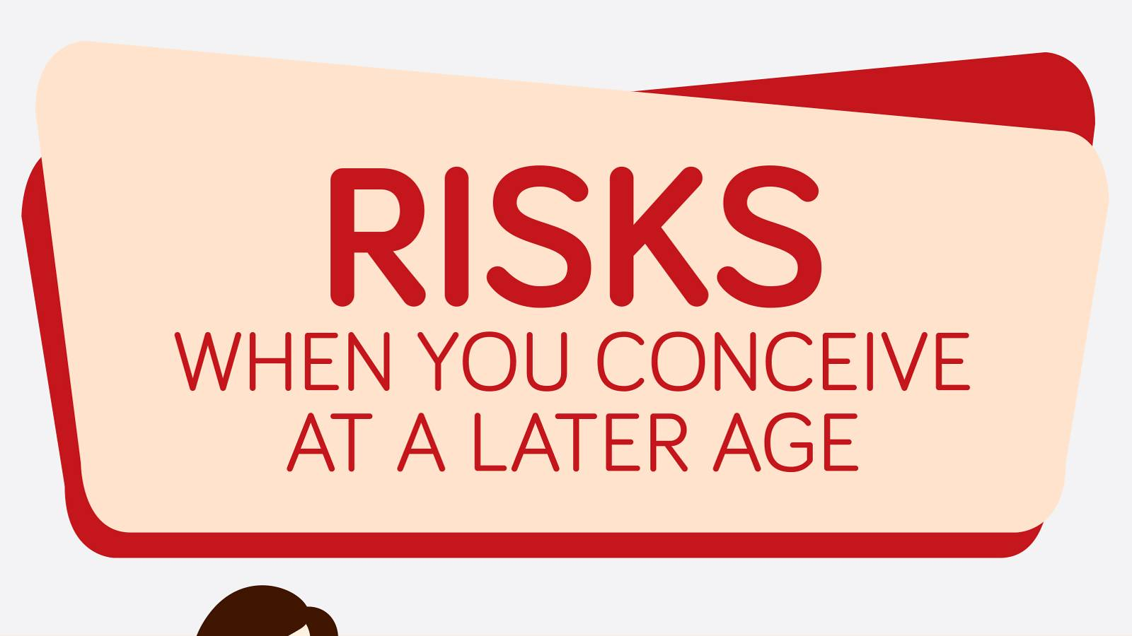 Conceiving-Risks-linked-to-conceiving-later-[Infographic]_01