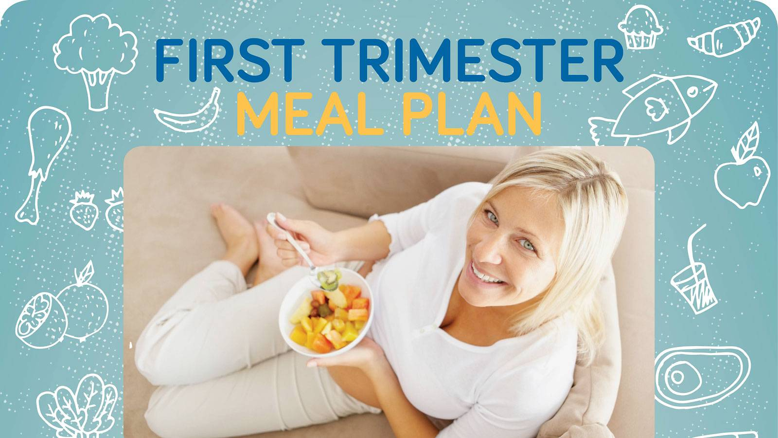Pregnancy-diet-meal-plan-First-trimester-1