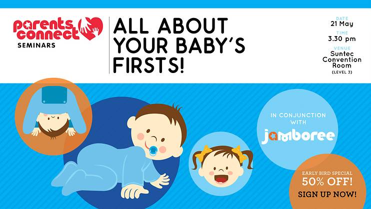 Parents Connect Seminar: All about your baby's firsts!—PAST EVENT