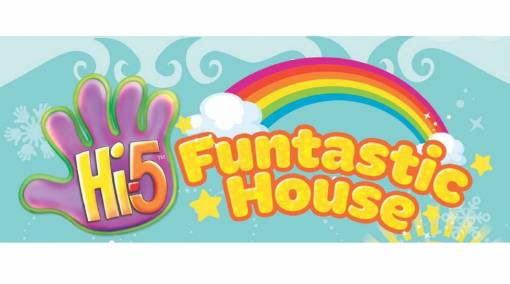 Event- Hi-5 Funtastic House Ticket Giveaway